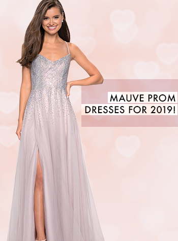 24c7470bbde Mauve Prom Dresses for Spring 2019 Have Arrived!