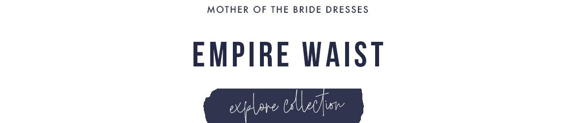 Picture of: Empire Waist Mother of the Bride Dresses