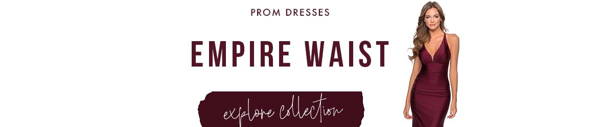 Picture of: Empire Waist Prom Dresses