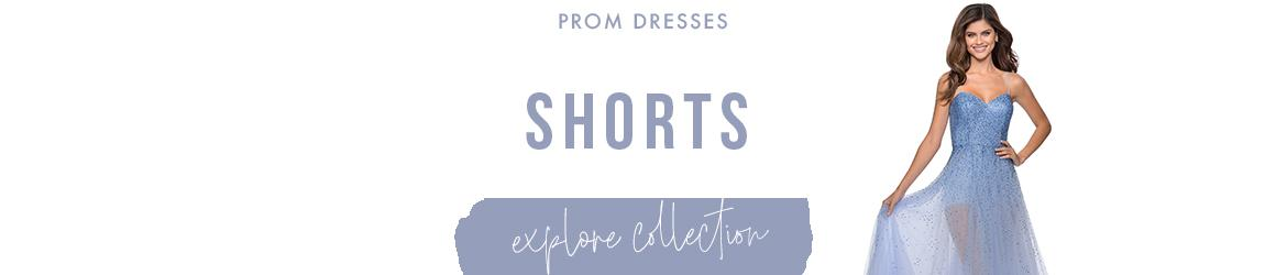 Prom Dresses with Shorts